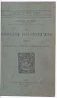 Le problème des Centaures : étude de mythologie comparée indo-européenne / Georges Dumézil