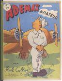 Adémaï aviateur / Paul Colline ; [illustrations de Moallic et Aragon d'après des crayons de l'auteur]