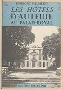 Hôtels d'Auteuil au Palais-Royal... 65 photographies prises par l'auteur