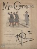 Mes campagnes : album militaire inédit / Albert Guillaume ; préface de Georges Courteline
