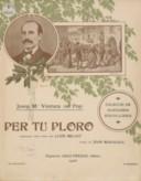 Per tu ploro / poesia de Joan Maragall ; arreglada pera piano pera Lluis Millet ; musica de Joseph M.a Ventura