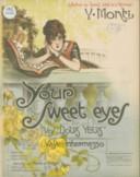 Your sweet eyes (Vos doux yeux). Paroles de Pierre d' Amor. Musique de V. Monti