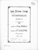 Le Dies ira des Empereurs. Malédiction. Paroles de Pierre Hébras, musique de P. Lacome