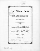 Le Dies ira des Empereurs Malédiction. Paroles de Pierre Hébras, musique de P. Lacome