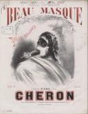 Beau masque : polka brillante pour piano / par Chéron ; [ill. par] A. Grévin,...