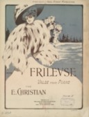 Frileuse : valse pour piano / par E. Christian ; [ill. par] Henry Isnard