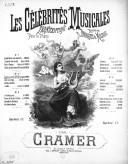 Les célébrités musicales : transcriptions pour le piano réunies en bouquets de mélodies. N° 2 / par Cramer ; [ill. par] P. Borie