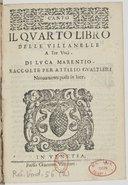 Il quarto libro delle villanelle a tre voci..., raccolte per Attilio Gualtieri. Novamente poste in luce