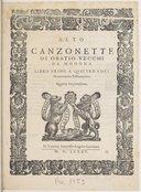 Canzonette... Libro primo a quattro voci. Novamente ristampato. Quarta impressione