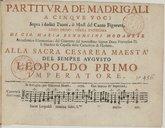 Partitura de' madrigali a cinque voci sopra i dodici tuoni, ò modi del canto figurato. Libro primo, opera undecima di Gio. Maria Bononcini,...