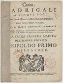 Madrigali a cinque voci Sopra i dodici tuoni, ò modi del canto figurato. Libro primo, opera undecima, di Gio. Maria Bononcini,...