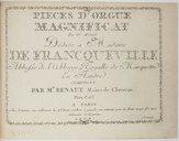 """Pièces d'orgue. Magnificat en """"mi"""" M""""ineur"""".... Composée par Mr Benaut, maître de clavecin..."""