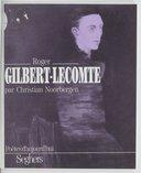 Roger Gilbert-Lecomte / Christian Noorbergen