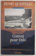 Convoi pour Oslo / Henri Queffélec