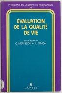 Évaluation de la qualité de vie / sous la direction de C. Hérisson et L. Simon