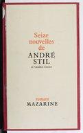 Seize nouvelles / de André Stil,...