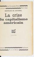 La crise du capitalisme américain (3e éd.) / Bertrand de Jouvenel