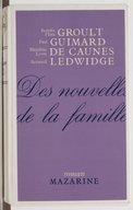 Des nouvelles de la famille / Benoîte Groult, Flora Groult, Paul Guimard, Blandine de Caunes, Lison de Caunes, Bernard Ledwige