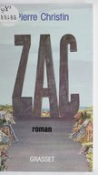 +ZAC+ :Zone d'aménagement concerté: : roman / Pierre Christin