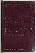 Les grands dossiers de l'histoire contemporaine (Nouvelle édition augmentée d'un chapitre inédit) / Robert Aron