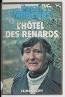 L'hôtel des renards / François Morenas ; préface de Jean Giono