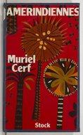 Amérindiennes / Muriel Cerf