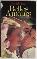 Belles amours : roman / Daniel Gray