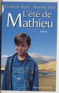 L'été de Mathieu : roman / Francis Ryck, Marina Edo
