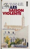 Saison violente : roman / Emmanuel Roblès,...