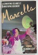 Marcella : roman / Clémentine Célarié et Christophe Reichert