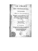 Le chant des vengeances : intermède mêlé de pantomimes ([Reprod.]) / Rouget-de-Lisle