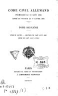 Code civil allemand promulgué le 18 août 1896, entré en vigueur le 1er janvier 1900. 2 / traduit et annoté par C. Bufnoir, J. Challamel, J. Drioux, F. Gény, P. Hamel, H. Lévy-Ullmann, R. Saleilles