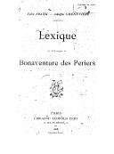 Lexique de la langue de Bonaventure Des Périers ([Reprod.]) / Félix Frank, Adolphe Chenevière