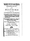 Bibliotheque françoise ou Histoire de la litterature françoise : dans laquelle on montre l'utilité que l'on peut retirer des livres publiés en françois depuis l'origine de l'imprimerie.... Tome sixième / par M. l'abbé...