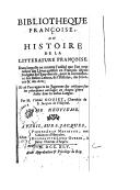 Bibliotheque françoise ou Histoire de la litterature françoise : dans laquelle on montre l'utilité que l'on peut retirer des livres publiés en françois depuis l'origine de l'imprimerie.... Tome neuvième / par M. l'abbé...