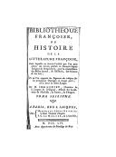 Bibliotheque françoise ou Histoire de la litterature françoise : dans laquelle on montre l'utilité que l'on peut retirer des livres publiés en françois depuis l'origine de l'imprimerie.... Tome seizième / par M. l'abbé...