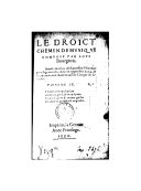 Le droict chemin de musique : avec la manière de chanter les pseaumes par usage ou ruse ([Reprod.]) / composé par Louis Bourgeois