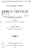 Un fragment inédit de l'Opus tertium de Roger Bâcon, précédé d'une étude sur ce fragment, par Pierre Duhem,...