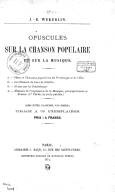 Opuscules sur la chanson populaire et sur la musique / J.-B. Wekerlin