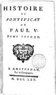 Histoire du pontificat de Paul V. Tome 2