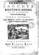 Opera medica . His juncti sunt tractatus quidam philosophici non insubtiles