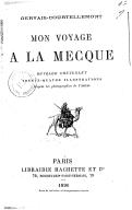 Mon voyage à La Mecque... / Gervais-Courtellemont