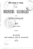 Étude politique et critique : les derniers scandales / Aristophane
