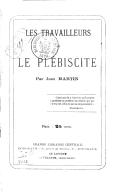 Les Travailleurs et le plébiscite, par Jean Martin