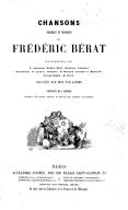 Chansons, paroles et musique / de Frédéric Bérat,... ; préface de E. Guinot