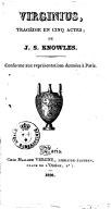 Virginius, tragédie en 5 actes, de J. S. Knowles, conforme aux représentations données à Paris