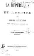 La république et l'empire, ou Simples réflexions dédiées aux travailleurs de la Côte-d'Or / [signé : L. V.]