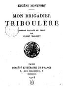 Mon brigadier Triboulère / Eugène Montfort ; dessins clichés au trait par Albert Marquet
