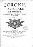 Coronis , pastorale héroïque, représentée par l'Académie royale de musique, le 23e mars 1691