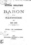 Histoire drôlatique du baron de La Panetière / par Jean-Louis